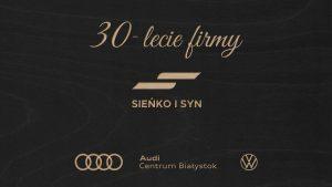 Sieńko i Syn już od 30 lat buduje swoją markę na Podlasiu